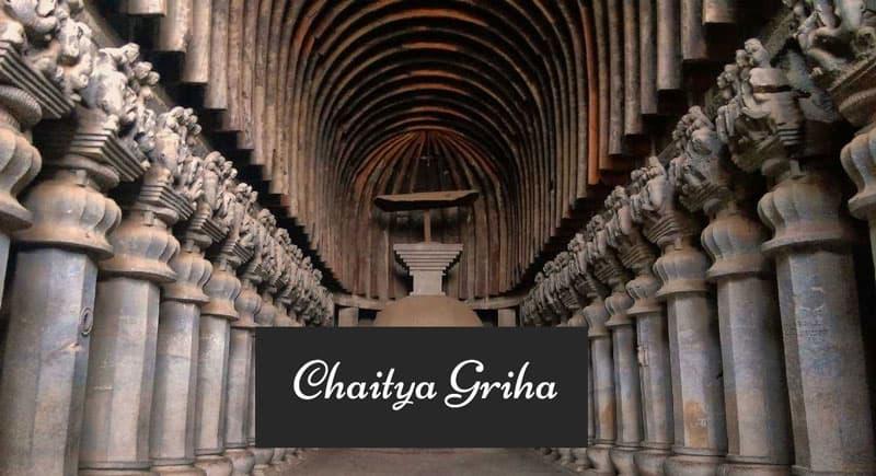 All about Chaitya Griha!